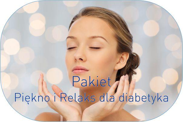 Pakiet – Piękno i Relaks dla diabetyka